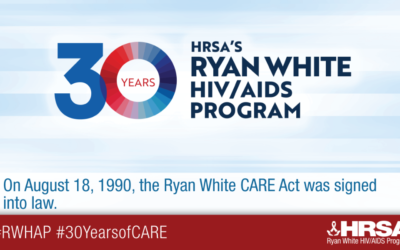 30th Anniversary of the Ryan White CARE Act